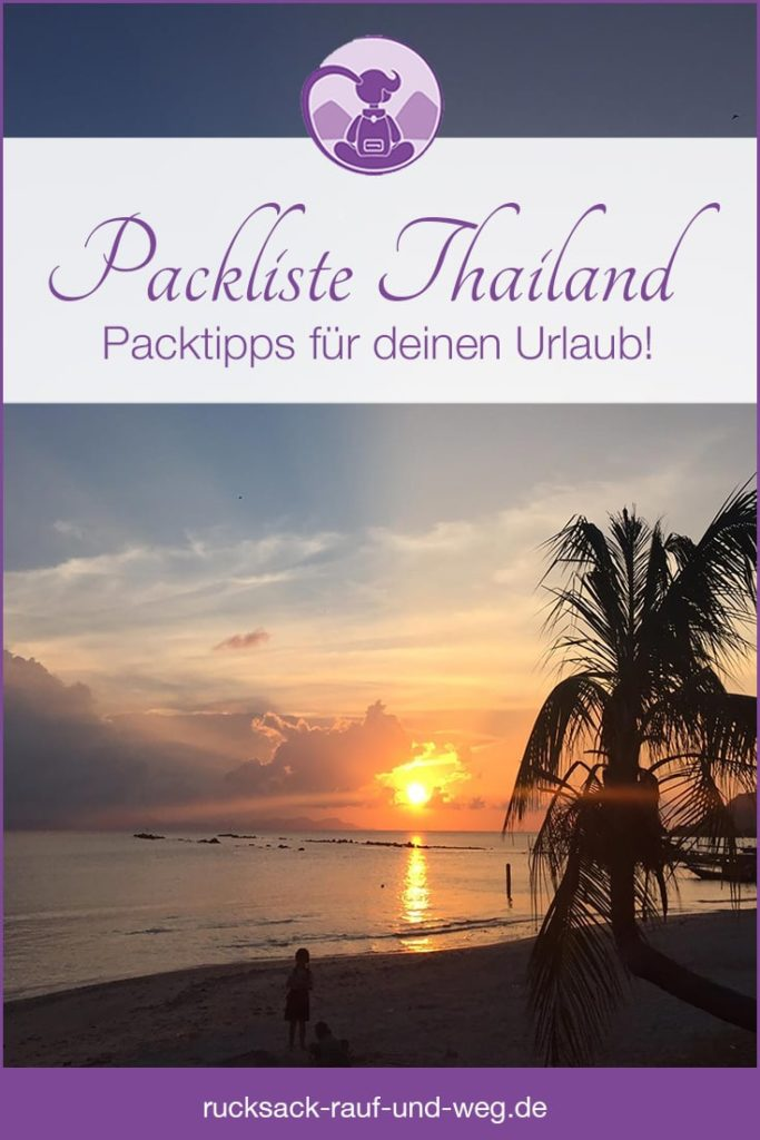 Packliste Thailand Strandurlaub & Backpacking;