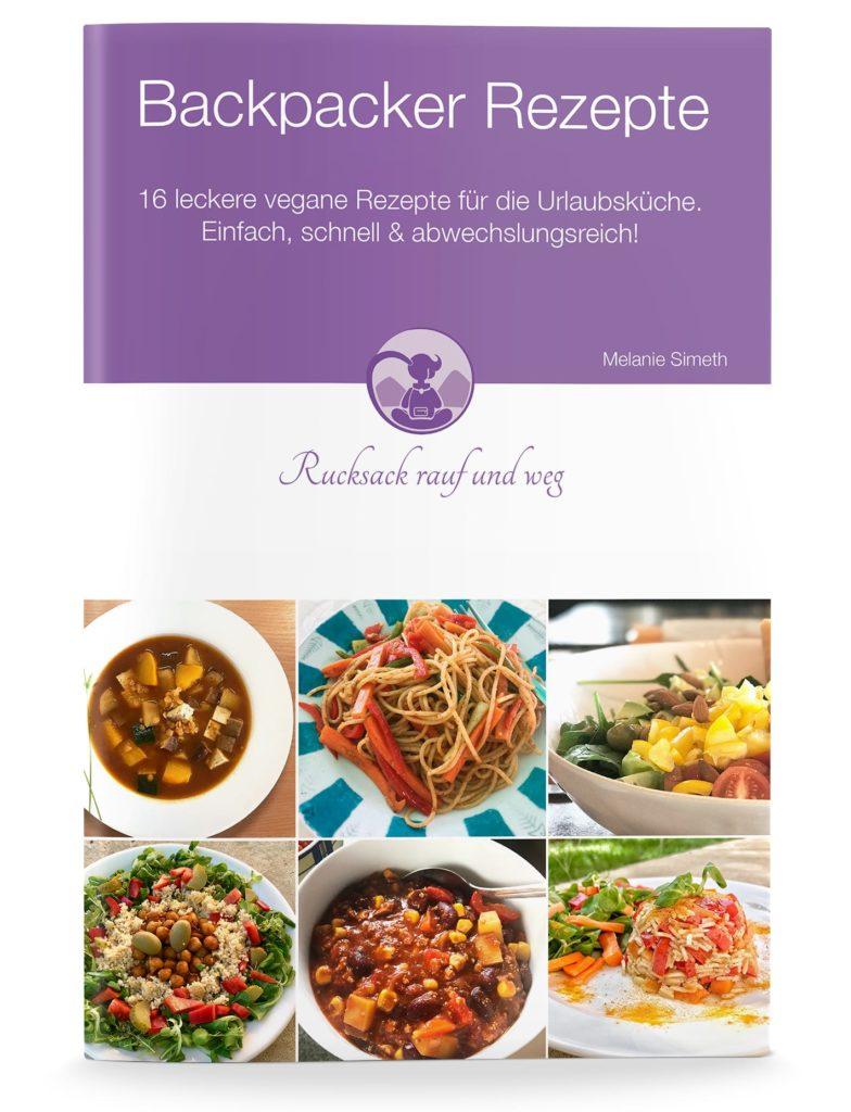 Gesunde Backpacker Rezepte vegetarisch und vegan
