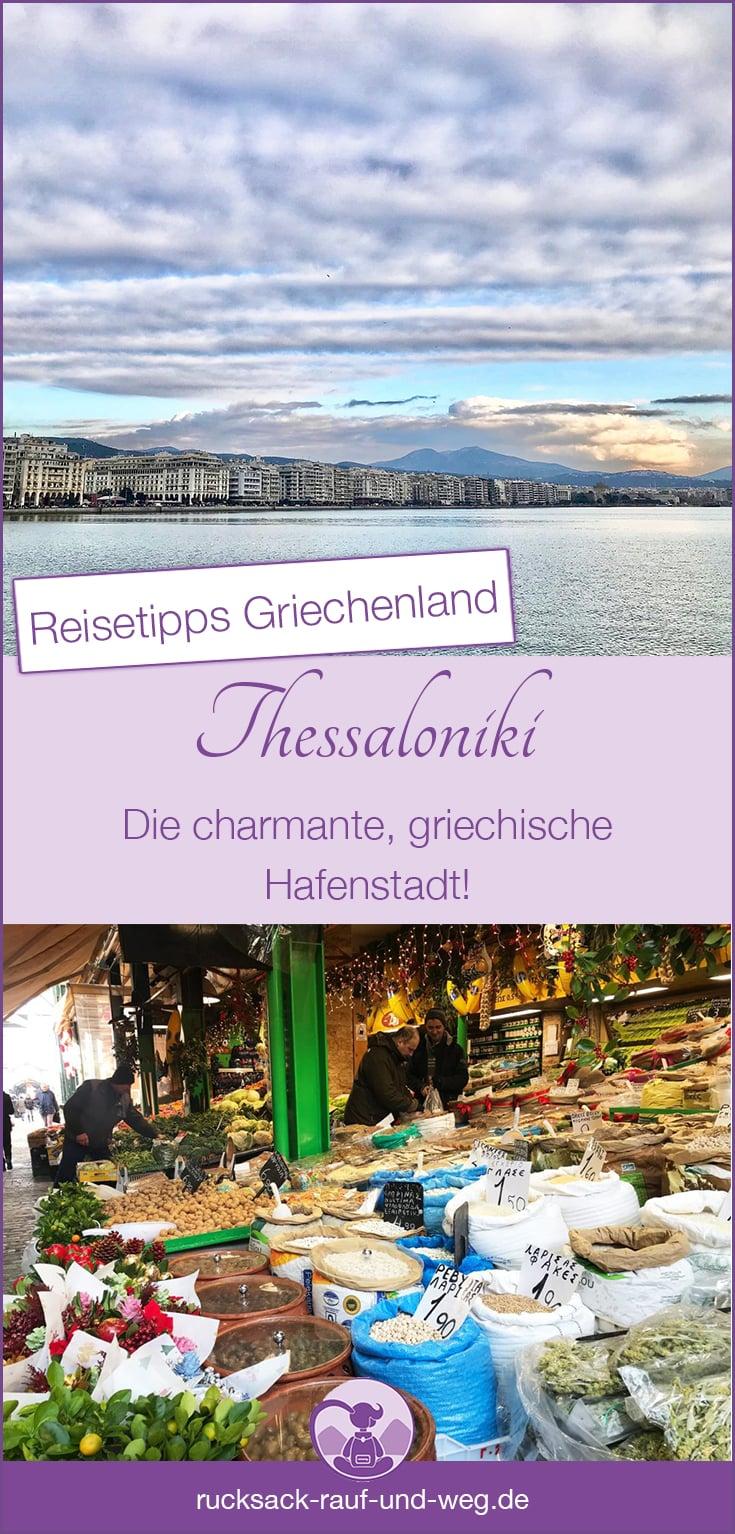 Thessaloniki Reisetipps; Griechenland Urlaub;